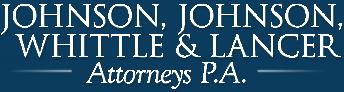 Johnson, Johnson, Whittle & Lancer, Attorneys, P.A.